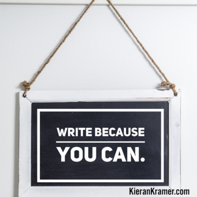 Write Because You Can